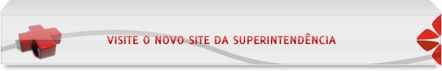 Visite o site SuperIntendência